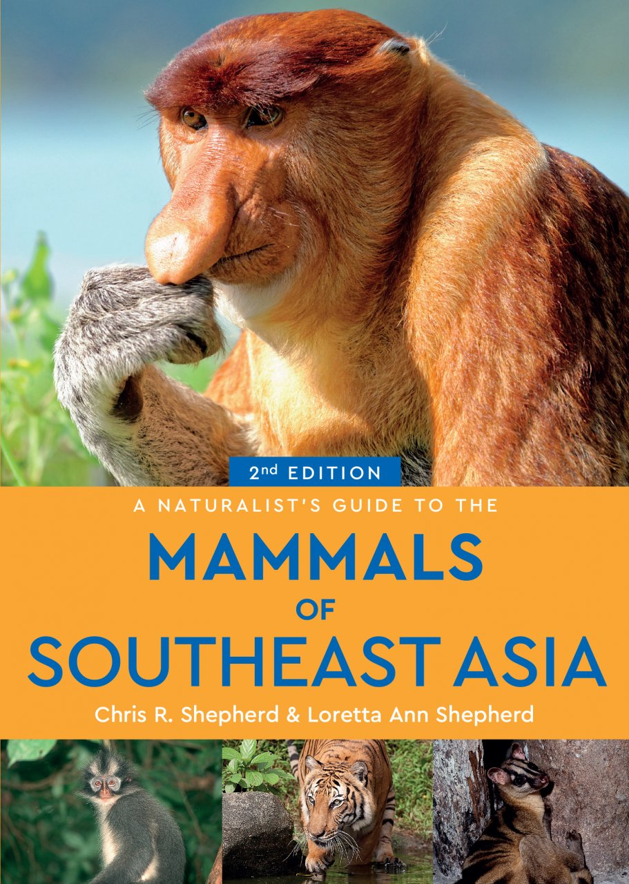 Online bestellen: Natuurgids a Naturalist's guide to the Mammals of Southeast Asia | John Beaufoy