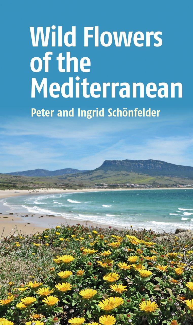 Online bestellen: Natuurgids Wild Flowers of the Mediterranean | John Beaufoy