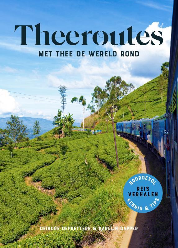 Reisgids Theeroutes - Met thee de wereld rond | Origin Trips de zwerver