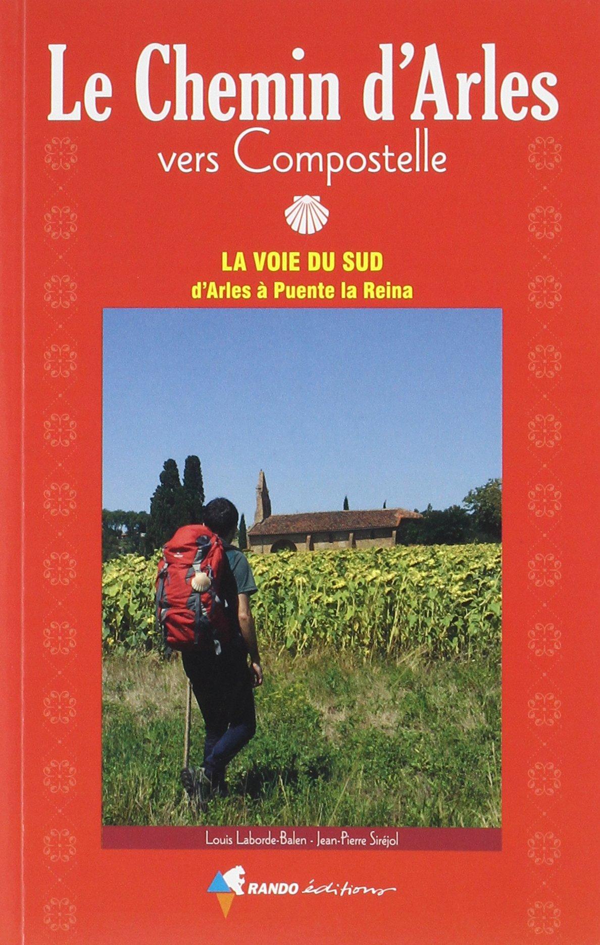 Wandelgids Chemin d'Arles vers Compostelle - La voie du Sud   Rando Editions de zwerver