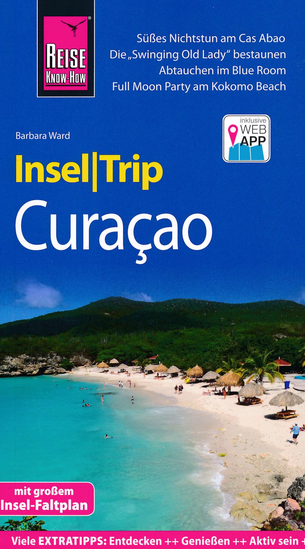 Reisgids Insel Trip Curaçao - Curacao   Reise Know-How Verlag