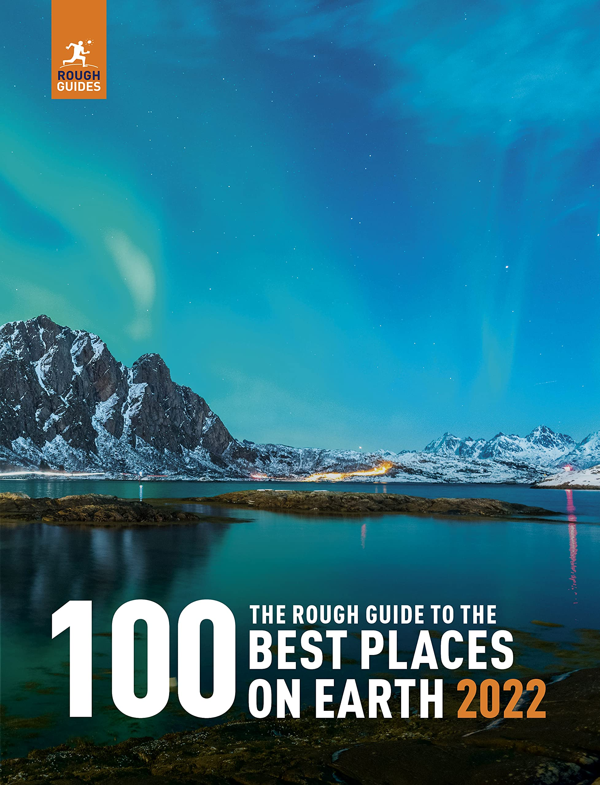 Reisinspiratieboek The Rough Guide to the 100 Best Places on Earth 2021 | Rough Guides de zwerver