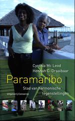 Online bestellen: Reisverhaal Paramaribo, Stad van harmonische tegenstellingen | Hennah Draaibaar
