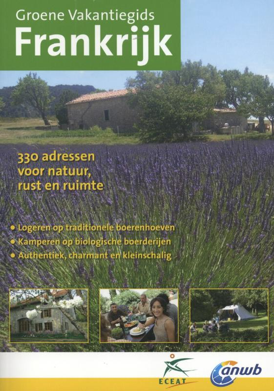 Accommodatiegids - Campinggids Groene Vakantiegids Groene Vakantiegids Frankrijk | Eceat - ANWB de zwerver