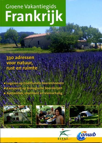 Groene Vakantiegids Frankrijk | ECEAT ANWB de zwerver