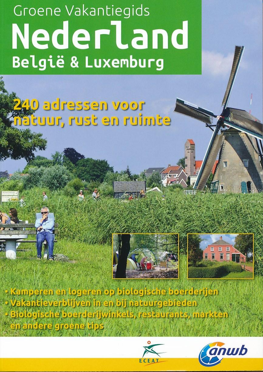 Campinggids Groene Vakantiegids Nederland, België en Luxemburg | Eceat - ANWB de zwerver