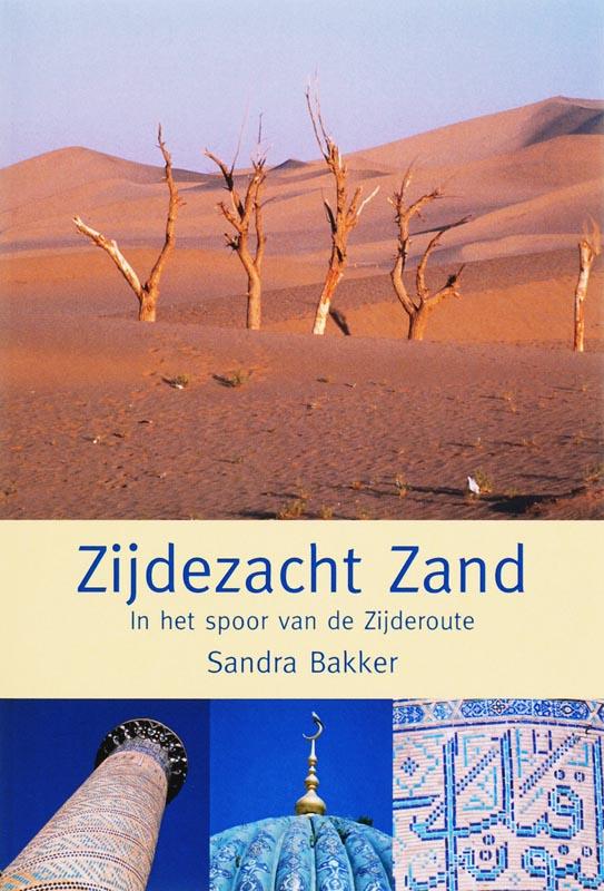 Reisverhaal Zijdezacht Zand | Sandra Bakker <br/>€ 16.95 <br/> <a href='https://www.dezwerver.nl/reisgidsen/?tt=1554_252853_241358_&r=https%3A%2F%2Fwww.dezwerver.nl%2Fr%2Fazie%2Fchina%2Fc%2Fboeken%2Freisverhalen%2F9789051793116%2Freisverhaal-zijdezacht-zand-sandra-bakker%2F' target='_blank'>Meer Info</a>
