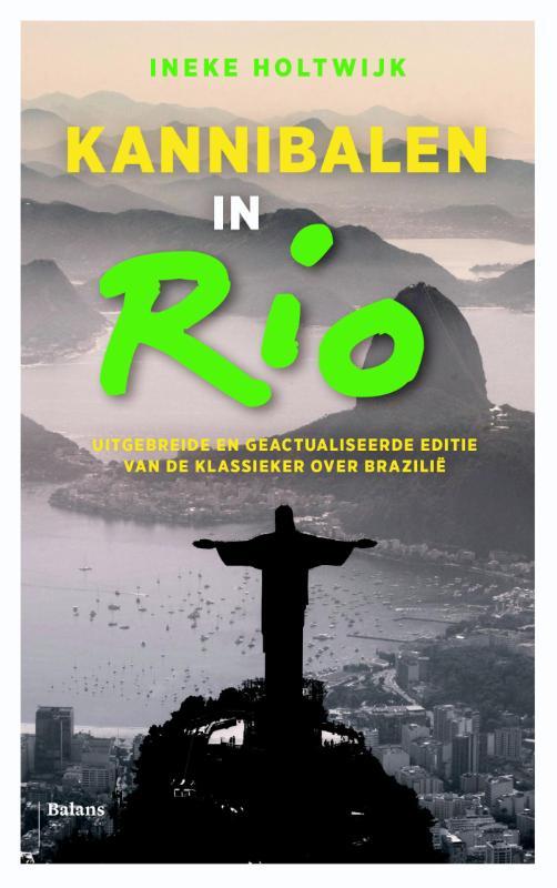 Opruiming - Reisverhaal Kannibalen in Rio | Ineke Holtwijk <br/>€ 6.90 <br/> <a href='https://www.dezwerver.nl/reisgidsen/?tt=1554_252853_241358_&r=https%3A%2F%2Fwww.dezwerver.nl%2Fr%2Fzuid-amerika%2Fbrazilie%2Frio-janeiro%2Fc%2Fboeken%2Freisverhalen%2F9789460031106%2Fopruiming-reisverhaal-kannibalen-in-rio-ineke-holtwijk%2F' target='_blank'>Meer Info</a>