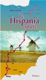 Online bestellen: Fietsgids de Hispania route, Van Malaga in Zuid-Spanje naar Pau in Frankrijk | Pirola
