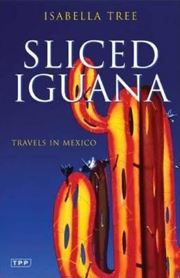 Reisverhaal Sliced Iguana - Travels in Mexico | Isabella Tree <br/>€ 19.95 <br/> <a href='https://www.dezwerver.nl/reisgidsen/?tt=1554_252853_241358_&r=https%3A%2F%2Fwww.dezwerver.nl%2Fr%2Fmidden-amerika%2Fmexico%2Fc%2Fboeken%2Freisverhalen%2F9781845114961%2Freisverhaal-sliced-iguana-travels-in-mexico-isabella-tree%2F' target='_blank'>Meer Info</a>