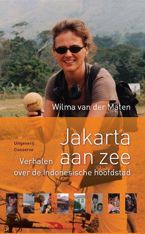 Reisverhaal Jakarta aan Zee | Wilma van der Maten <br/>€ 12.50 <br/> <a href='https://www.dezwerver.nl/reisgidsen/?tt=1554_252853_241358_&r=https%3A%2F%2Fwww.dezwerver.nl%2Fr%2Fazie%2Findonesie%2Fjakarta%2Fc%2Fboeken%2Freisverhalen%2F9789054292531%2Freisverhaal-jakarta-aan-zee-wilma-van-der-maten%2F' target='_blank'>Meer Info</a>