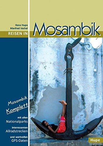 Reisgids Reisen in Mosambik - Mozambique | Hupe Verlag