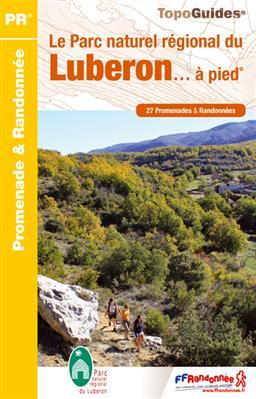 Wandelgids PN01 Le Parc naturel régional du Luberon... à pied | FFRP
