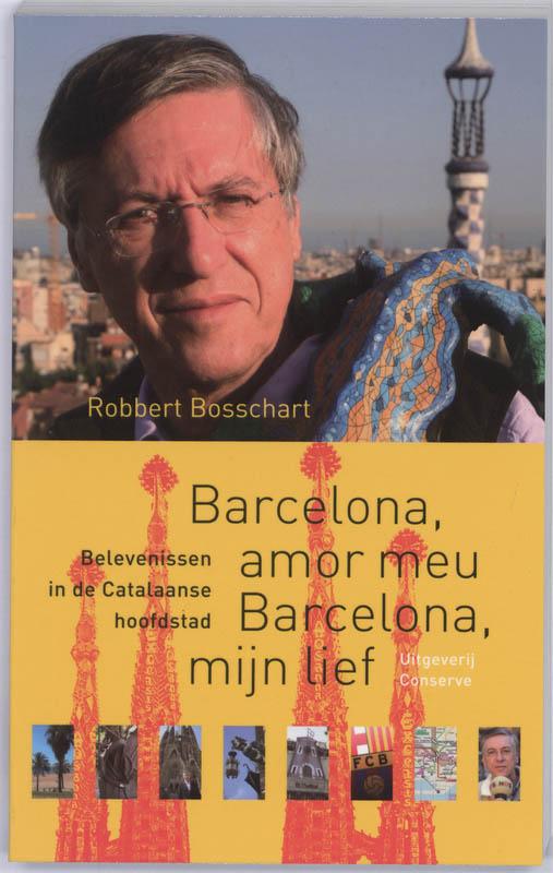Reisverhaal Barcelona, amor meu Barcelona, mijn lief | Robbert Bosschart <br/>€ 12.50 <br/> <a href='https://www.dezwerver.nl/reisgidsen/?tt=1554_252853_241358_&r=https%3A%2F%2Fwww.dezwerver.nl%2Fr%2Feuropa%2Fspanje%2Fbarcelona%2Fc%2Fboeken%2Freisverhalen%2F9789054292647%2Freisverhaal-barcelona-amor-meu-barcelona-mijn-lief-robbert-bosschart%2F' target='_blank'>Meer Info</a>