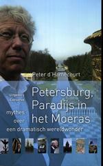 Reisverhaal Petersburg, Paradijs in het Moeras | Peter d'Hamecourt