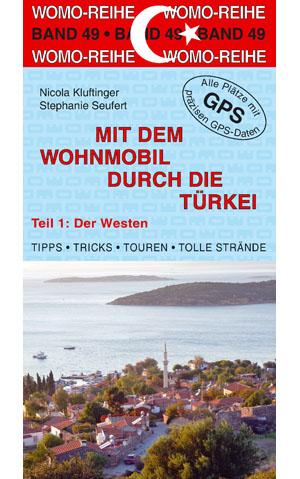 Online bestellen: Campergids - Campinggids 49 Mit dem Wohnmobil in die Türkei - Turkije (Teil 1: Der Westen) | WOMO verlag