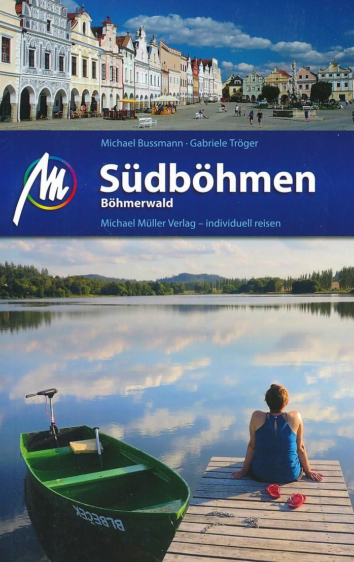 Reisgids Südböhmen Böhmerwald - Zuid Bohemen Tsjechië | Michael Müller Verlag