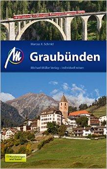 Reisgids Graubünden | Michael Müller Verlag