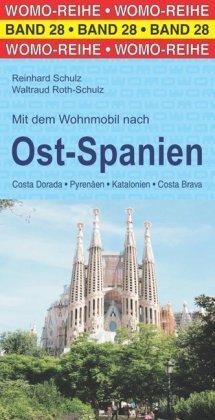 Online bestellen: Campergids 28 Mit dem Wohnmobil nach Spanien (Ost; Katalonien) Catalonië - Oost spanje | WOMO verlag