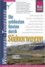 Campergids Noorwegen Zuid Die Schönsten Routen Durch Südnorwegen Wohnmobil tourguide | Reise Know How |
