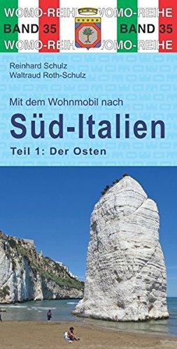 Online bestellen: Campergids 35 Mit dem Wohnmobil nach Süd-Italien (Teil 1: Der Osten) - Zuid Italië | WOMO verlag