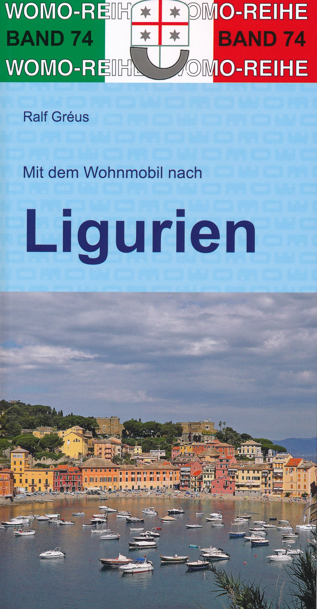 Online bestellen: Campergids 74 Mit dem Wohnmobil durch Ligurien - Ligurië | WOMO verlag
