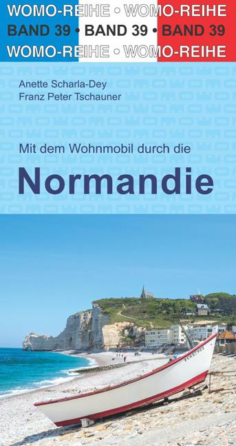 Campergids 39 Mit dem Wohnmobil durch die Normandie - Normandië Camper | WOMO verlag de zwerver