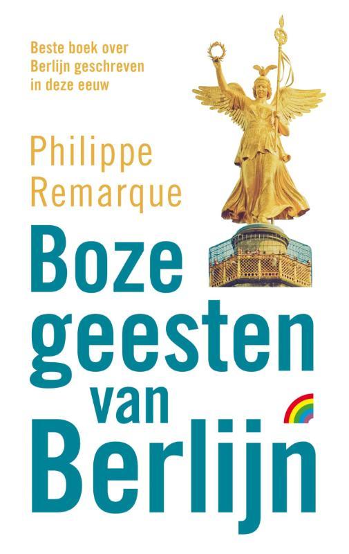 Reisverhaal Boze Geesten van Berlijn | Philippe Remarque <br/>€ 9.00 <br/> <a href='https://www.dezwerver.nl/reisgidsen/?tt=1554_252853_241358_&r=https%3A%2F%2Fwww.dezwerver.nl%2Fr%2Feuropa%2Fduitsland%2Fberlijn%2Fc%2Fboeken%2Freisverhalen%2F9789041709936%2Freisverhaal-boze-geesten-van-berlijn-philippe-remarque%2F' target='_blank'>Meer Info</a>