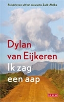 Reisverhaal Ik zag een aap | Dylan van Eijkeren <br/>€ 12.50 <br/> <a href='https://www.dezwerver.nl/reisgidsen/?tt=1554_252853_241358_&r=https%3A%2F%2Fwww.dezwerver.nl%2Fr%2Fafrika%2Fzuid-afrika%2Fc%2Fboeken%2Freisverhalen%2F9789044513196%2Freisverhaal-ik-zag-een-aap-dylan-van-eijkeren%2F' target='_blank'>Meer Info</a>