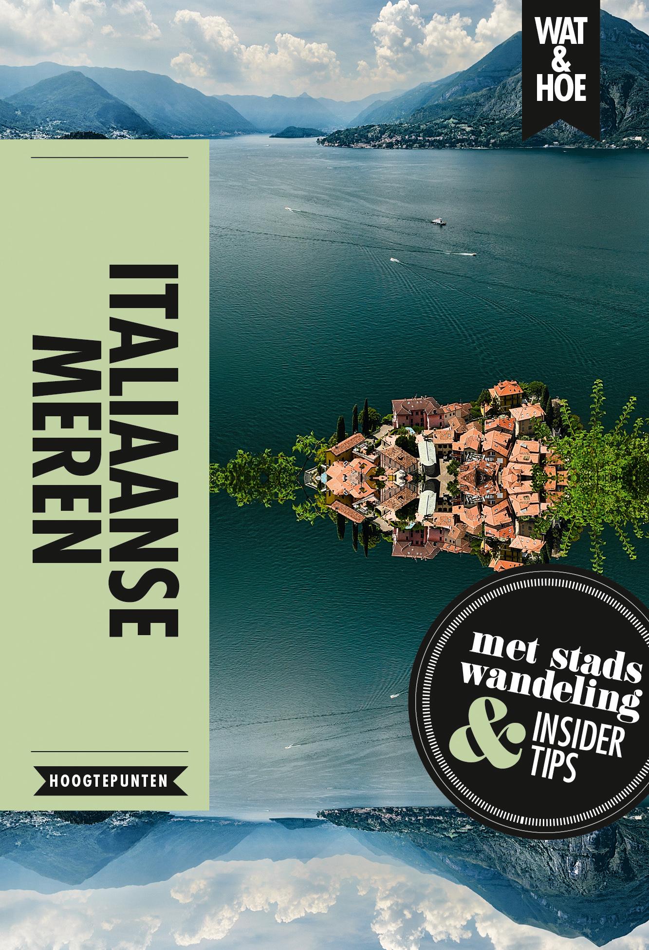 Reisgids Wat & Hoe Hoogtepunten Italiaanse meren   Kosmos Uitgevers  €9,99