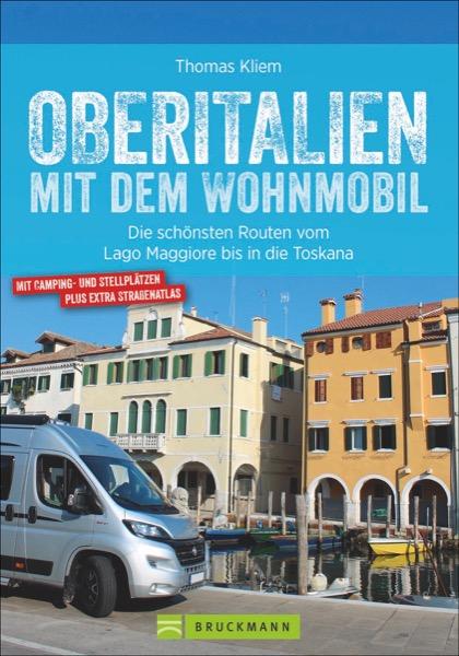 Online bestellen: Campergids Mit dem Wohnmobil Oberitalien | Bruckmann