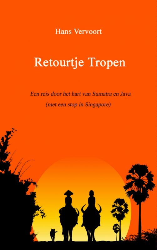 Reisverhaal Retourtje Tropen | Hans Vervoort <br/>€ 19.95 <br/> <a href='https://www.dezwerver.nl/reisgidsen/?tt=1554_252853_241358_&r=https%3A%2F%2Fwww.dezwerver.nl%2Fr%2Fazie%2Findonesie%2Fc%2Fboeken%2Freisverhalen%2F9789402117196%2Freisverhaal-retourtje-tropen-hans-vervoort%2F' target='_blank'>Meer Info</a>