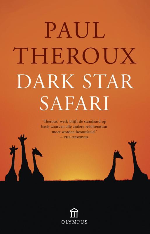 Reisverhaal Dark Star Safari | Paul Theroux <br/>€ 17.50 <br/> <a href='https://www.dezwerver.nl/reisgidsen/?tt=1554_252853_241358_&r=https%3A%2F%2Fwww.dezwerver.nl%2Fr%2Fafrika%2Fc%2Fboeken%2Freisverhalen%2F9789046704165%2Freisverhaal-dark-star-safari-paul-theroux%2F' target='_blank'>Meer Info</a>