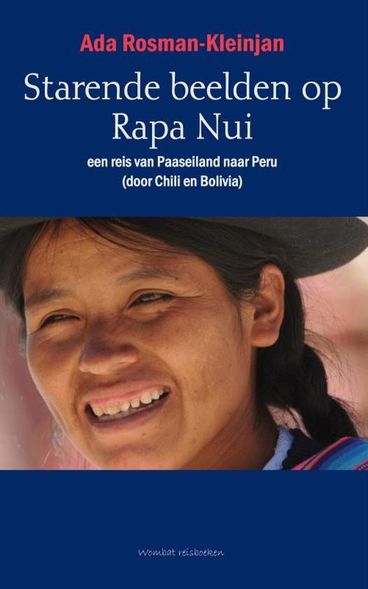 Reisverhaal Starende beelden op Rapa Nui, een reis van Paaseiland naar Peru | Ad <br/>€ 17.50 <br/> <a href='https://www.dezwerver.nl/reisgidsen/?tt=1554_252853_241358_&r=https%3A%2F%2Fwww.dezwerver.nl%2Fr%2Fzuid-amerika%2Fchili%2Fpaaseiland%2Fc%2Fboeken%2Freisverhalen%2F9789080753273%2Freisverhaal-starende-beelden-op-rapa-nui-een-reis-van-paaseiland-naar-peru-ada-rosman%2F' target='_blank'>Meer Info</a>