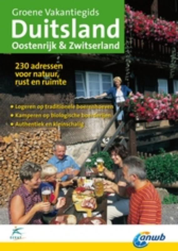Accommodatiegids Groene Vakantiegids Duitsland, Oostenrijk en Zwitserland | Eceat - ANWB de zwerver