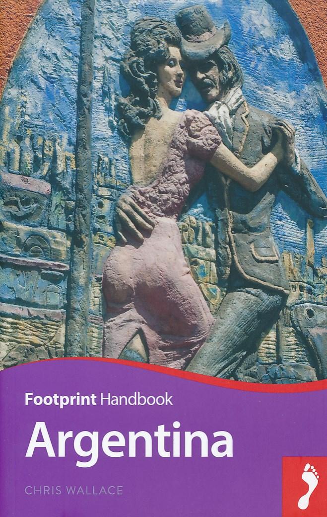 Online bestellen: Reisgids Handbook Argentinië - Argentina | Footprint