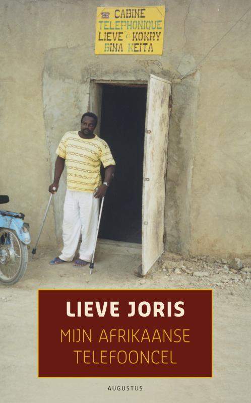 Reisverhaal Mijn Afrikaanse telefooncel | Lieve Joris <br/>€ 14.95 <br/> <a href='https://www.dezwerver.nl/reisgidsen/?tt=1554_252853_241358_&r=https%3A%2F%2Fwww.dezwerver.nl%2Fr%2Fwereld%2Fc%2Fboeken%2Freisverhalen%2F9789045704524%2Freisverhaal-mijn-afrikaanse-telefooncel-lieve-joris%2F' target='_blank'>Meer Info</a>