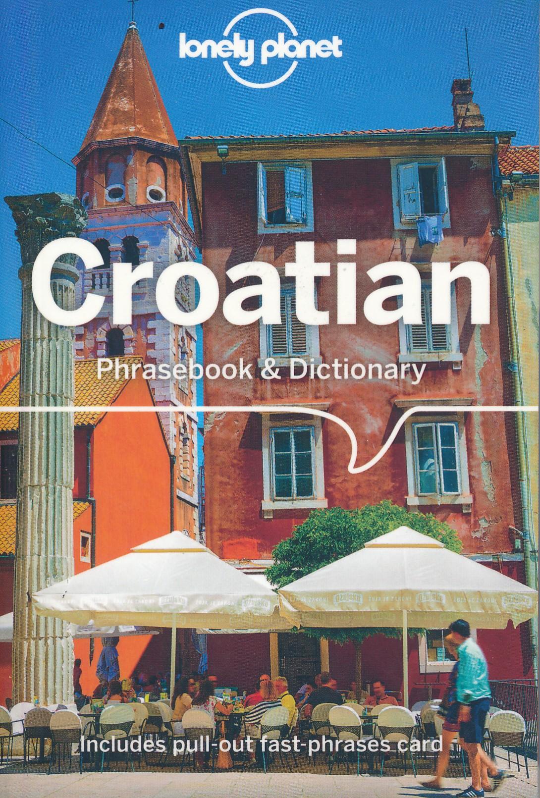 Woordenboek Phrasebook & Dictionary Croatian - Kroatisch | Lonely Planet