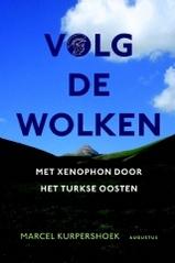 Reisverhaal Volg de wolken - Met xenophon door het Turkse Oosten | Marcel Kurper <br/>€ 22.50 <br/> <a href='https://www.dezwerver.nl/reisgidsen/?tt=1554_252853_241358_&r=https%3A%2F%2Fwww.dezwerver.nl%2Fr%2Feuropa%2Fturkije%2Fc%2Fboeken%2Freisverhalen%2F9789045704500%2Freisverhaal-volg-de-wolken-met-xenophon-door-het-turkse-oosten-marcel-kurpershoek%2F' target='_blank'>Meer Info</a>